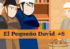 El Pequeño David,  #8