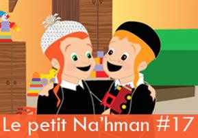 Le petit Na'hman #17