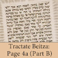 Tractate Beitza: Page 4a (Part B)