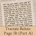 Tractate Beitza: Page 5b (Part A)