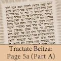 Tractate Beitza: Page 5a (Part A)
