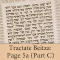 Tractate Beitza: Page 5b (Part C)