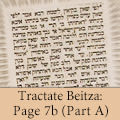 Tractate Beitza: Page 7b (Part A)