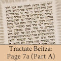 Tractate Beitza: Page 7a (Part A)