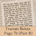 Tractate Beitza: Page 7b (Part B)