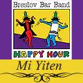 Breslov Bar Band - Mi Yiten
