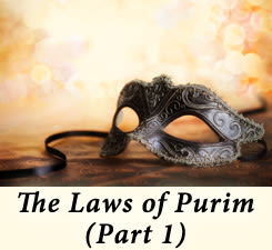 The Laws of Purim, Part 1