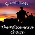 The Policeman's Choice