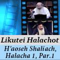 Likutei Halachot, H'aoseh Shaliach 1:1