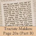 Tractate Makkos: Page 20a (Part B)