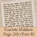 Tractate Makkos: Page 20b (Part B)