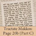 Tractate Makkos: Page 20b (Part C)
