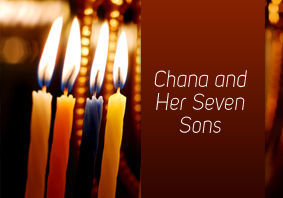 Chana and Her Seven Sons
