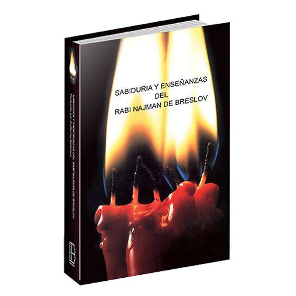 Sabiduría y Enseñanzas del Rabi Najman de Breslev