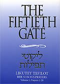 The Fiftieth Gate - Likutey Tefilot Vol.1 (en Inglés)