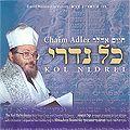 Kol Nidrey, Chaim Adler