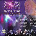 Les amis de Shlomo Carlebach - Concert live