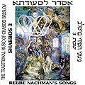 Les chansons de Rabbi Na'hman - Chabath 3