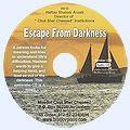 Escape From Darkness (Бегство из тьмы) - англ.