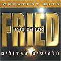 Abraham Fried - Die größten Hits