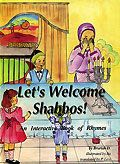 Let's Welcome Shabbos!