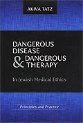 Dangerous Disease & Dangerous Therapy