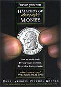 Halachos of Other People's Money