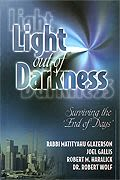 Light out of Darkness: Surviving the 'End of Days'