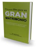 Un Pequeño Libro para un  Gran Matrimonio