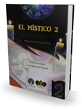 El Místico 2 - Misticismo en la Práctica