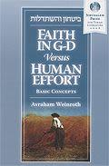 Faith in G-d Versus Human Effort