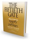 The Fiftieth Gate - Likutey Tefilot Vol.6