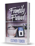 Family Fraud - Ester Toker