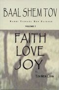 Baal Shem Tov - Faith, Love, Joy - Part 1