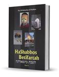 HaShabbos Betifartah, Part II