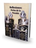 Reflexiones: Perlas de la Parashá