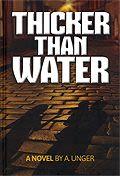 Dicker als Wasser (Thicker Than Water ) auf Englisch