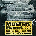 להקת המושב - המיטב 2006 - 1998