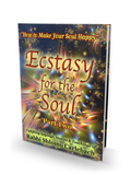 Ecstasy for the Soul - Part Two