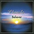 Chanale - Believer (ich glaube)