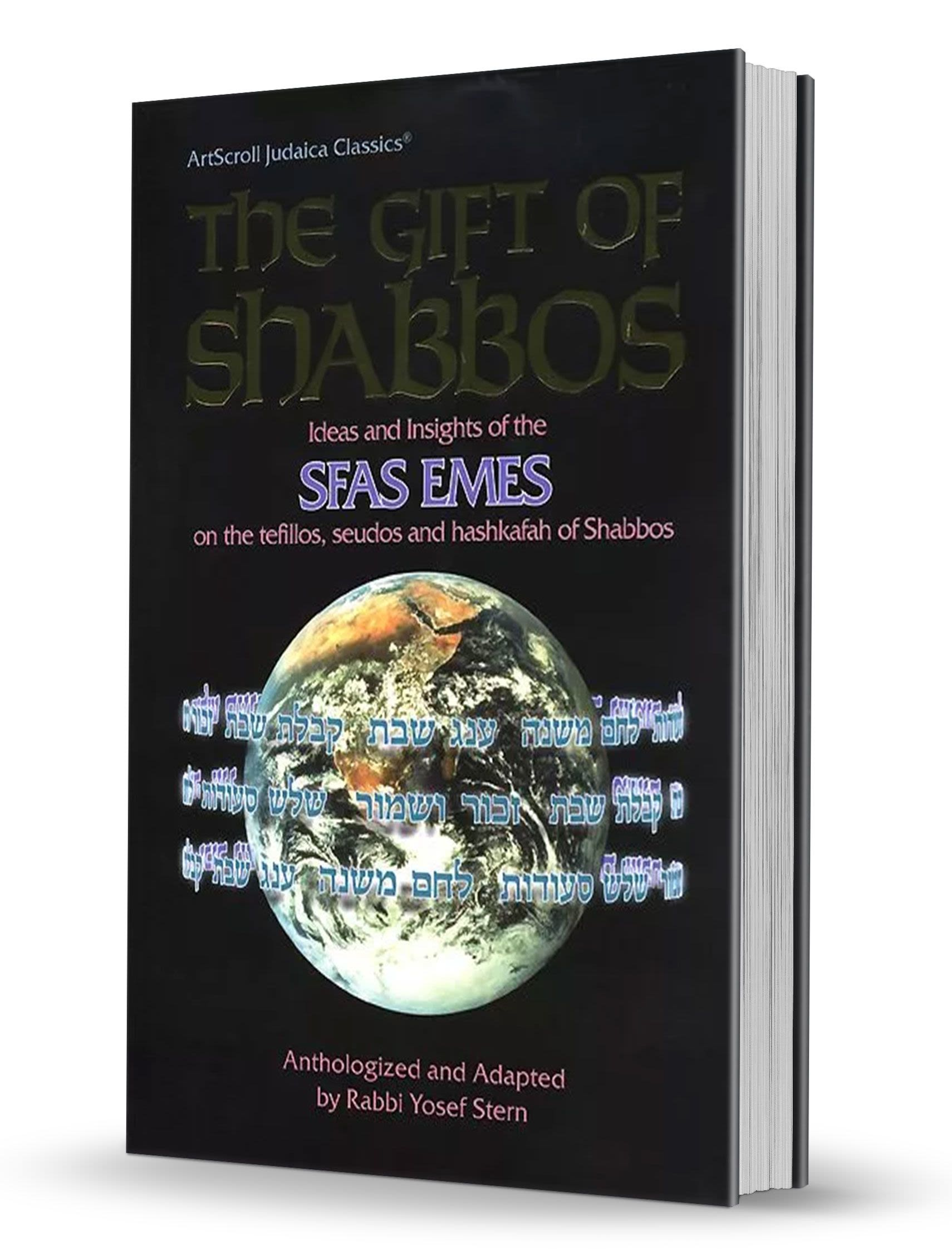 The Gift of Shabbos: Sfas Emes on Shabbos