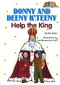 Donny and Deeny Help the King