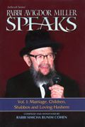 Rabbi Avigdor Miller Speaks - Volume 1