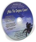 No Te Dejes Caer! (CD en Espanol)