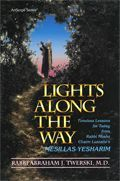 Lights Along the Way - Mesillas Yasharim