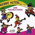 Rebbe Alter und Pirchei Purim