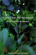 The Tree Beyond Space - Rabbi Nachman of Breslov (in Spanish).