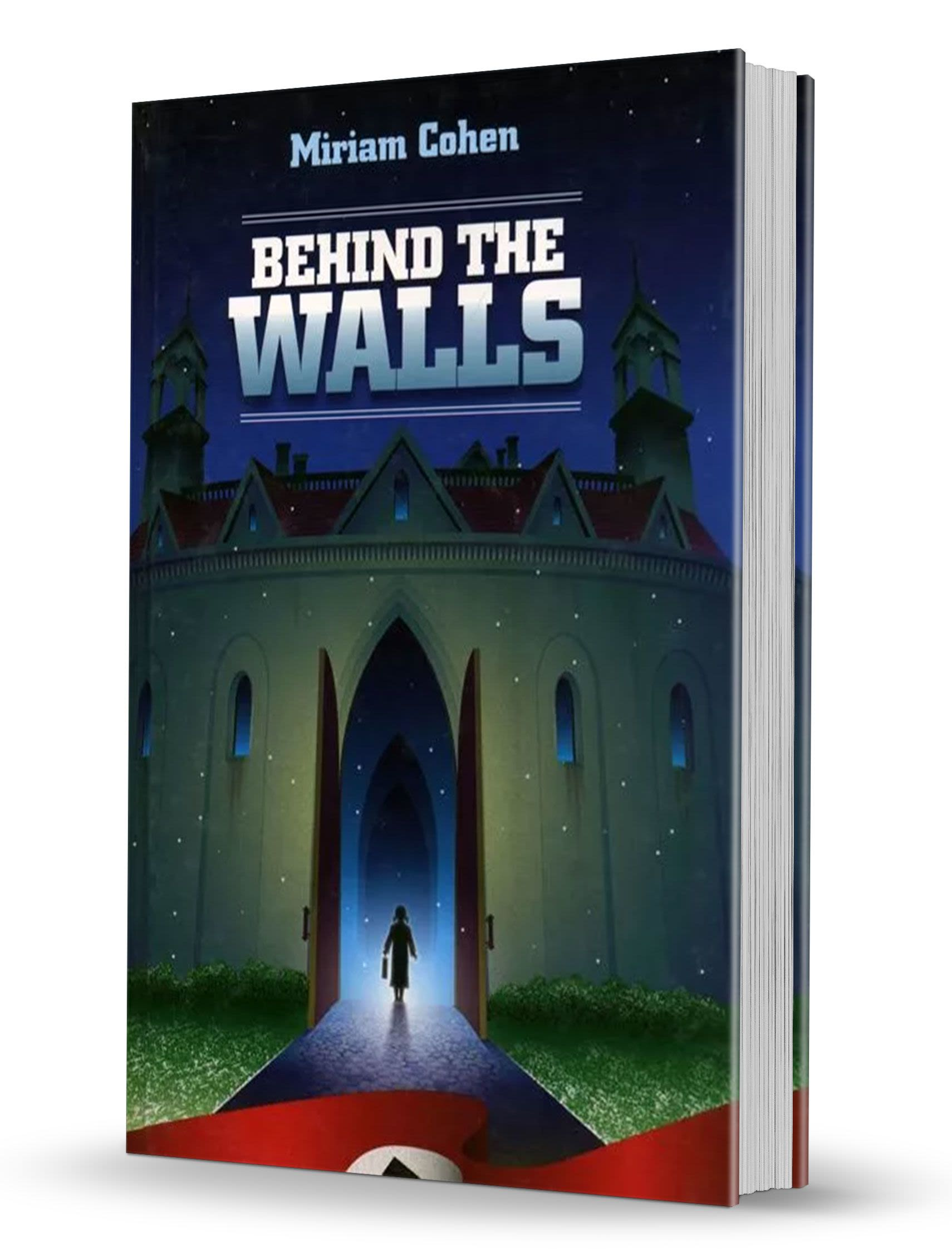 Behind the Walls