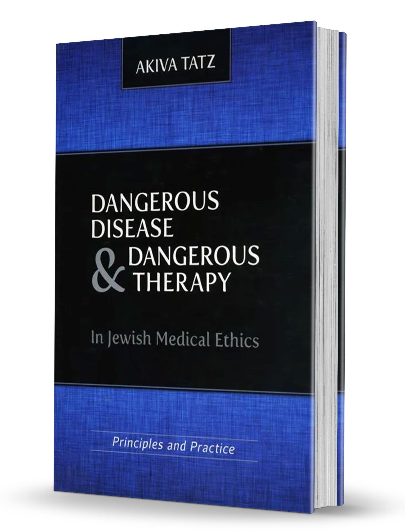 Dangerous Disease & Dangerous Therapy - Rabbi Akiva Tatz's