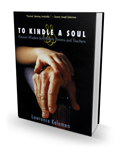 To Kindle a Soul